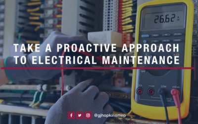 Take a Proactive Approach to Electrical Maintenance
